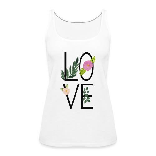 Love Sign with flowers - Women's Premium Tank Top