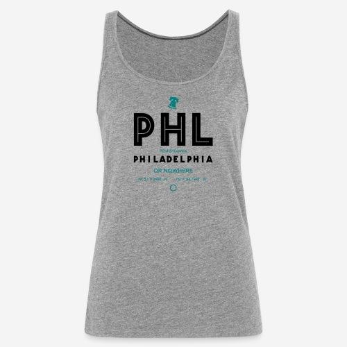 Philadelphia o mai più! - Canotta premium da donna