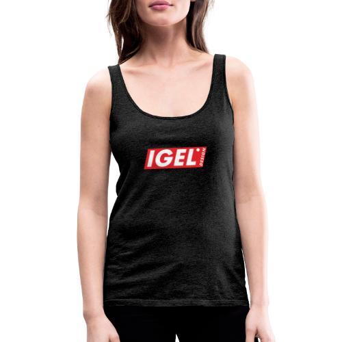 IGEL Design - Frauen Premium Tank Top