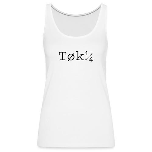 Tokar - Débardeur Premium Femme