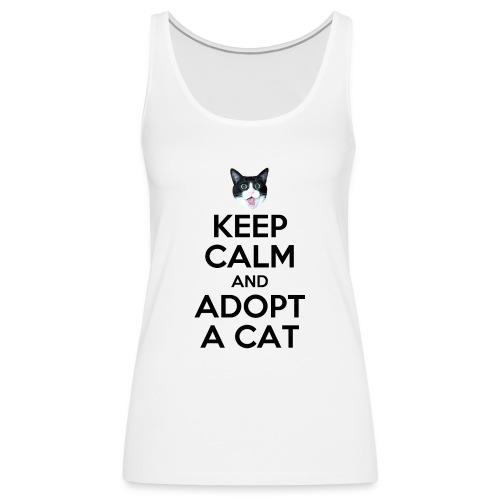 keep calm and adopt a cat - Frauen Premium Tank Top