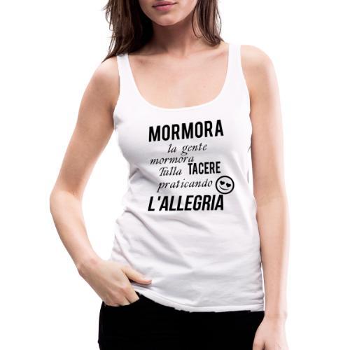 Allegria - Canotta premium da donna