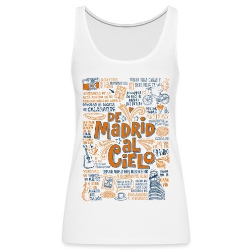 DE MADRID AL CIELO - Camiseta de tirantes premium mujer