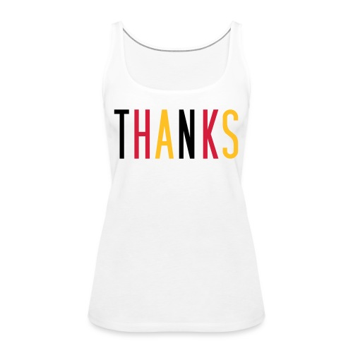 thanks schwarz rot gold - Frauen Premium Tank Top