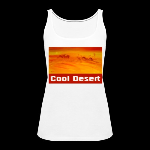 Cool Desert Sahara Motiv - Frauen Premium Tank Top