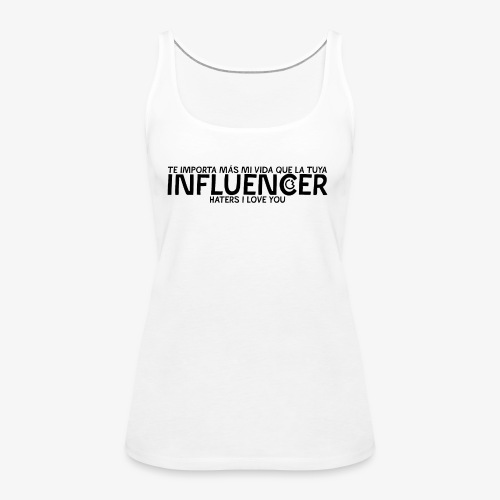 INFLUENCER (Black) - Camiseta de tirantes premium mujer