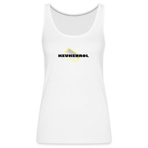 Keukenrol - Vrouwen Premium tank top