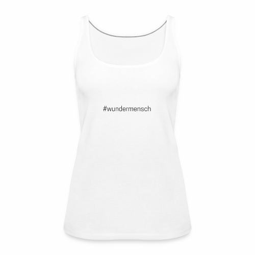 #wundermensch - Frauen Premium Tank Top