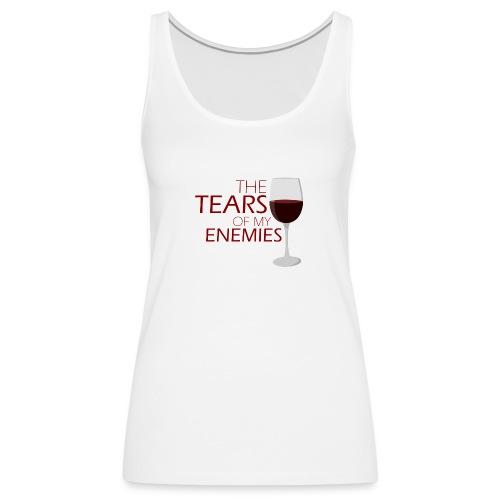 tears of my enemies - Tank top damski Premium