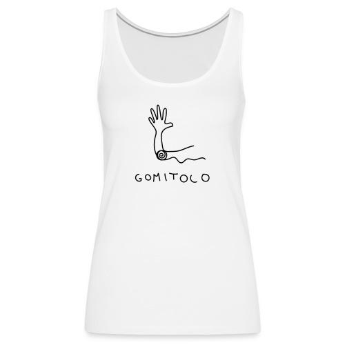 Gomito - Canotta premium da donna