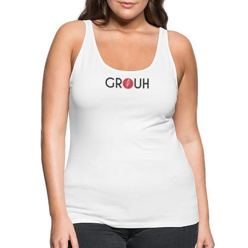 Citation - Grouh - Débardeur Premium Femme