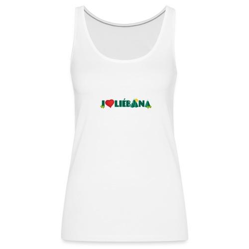 Love Liébana - Camiseta de tirantes premium mujer