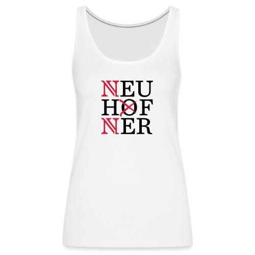 Neuhofner - Frauen Premium Tank Top