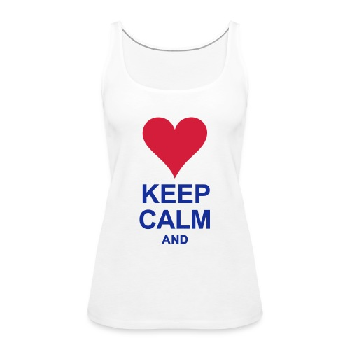 Be calm and write your text - Women's Premium Tank Top