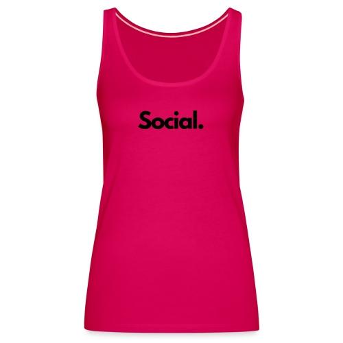 Social Fashion - 'Social' - Women's Premium Tank Top