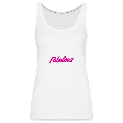 Fabulous - Women's Premium Tank Top