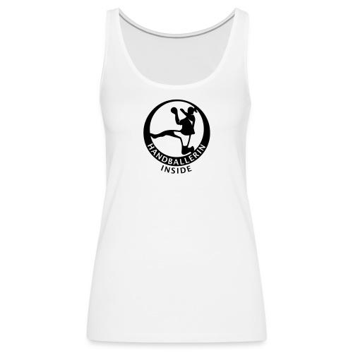 Handballerin inside - Frauen Premium Tank Top