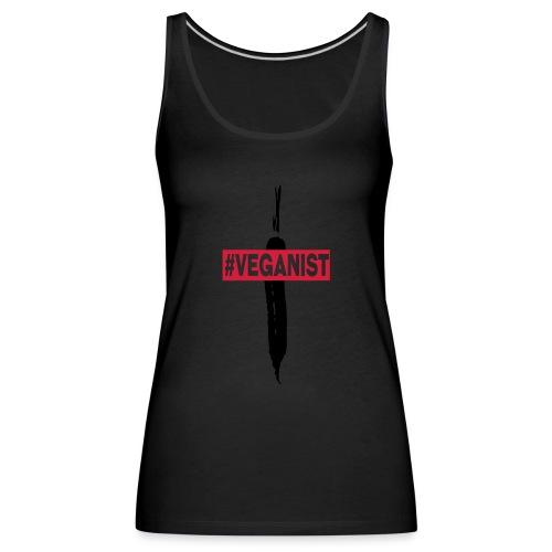 Veganist - Débardeur Premium Femme
