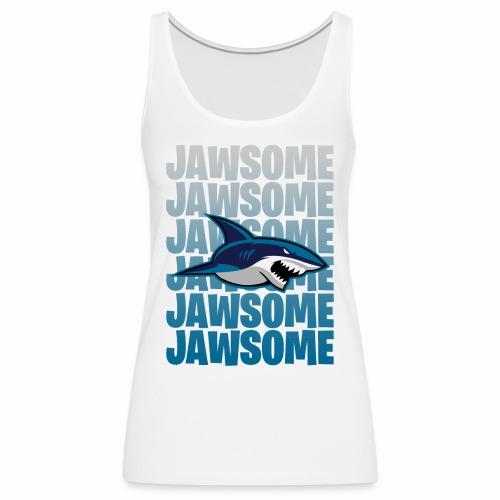 Jawsome - Premiumtanktopp dam