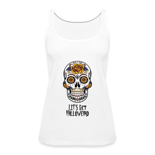 Let's get halloweird - Frauen Premium Tank Top