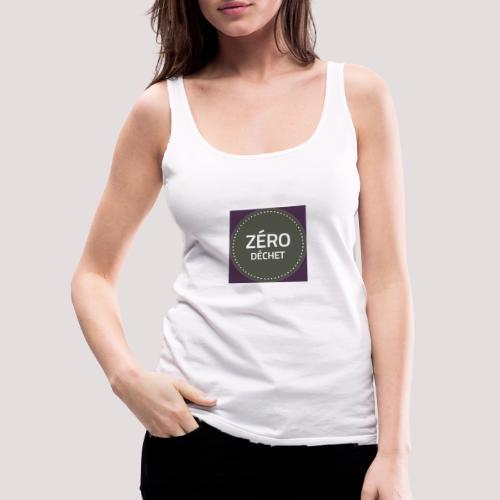 Zéro Déchet - Débardeur Premium Femme