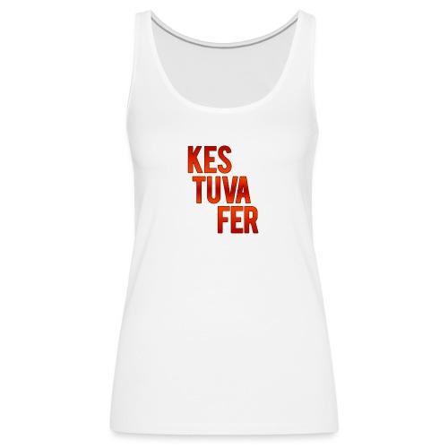 Kestuvafer - Débardeur Premium Femme