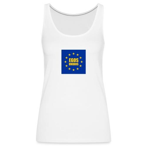 Egos Unidos - Camiseta de tirantes premium mujer