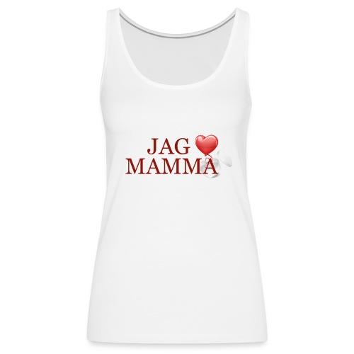 Jag älskar mamma - Premiumtanktopp dam