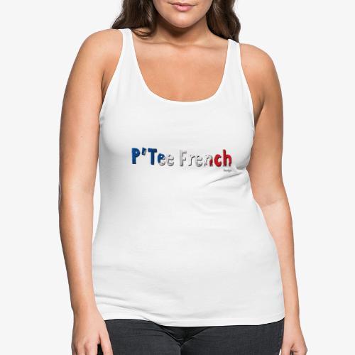 PT F 2 - Débardeur Premium Femme