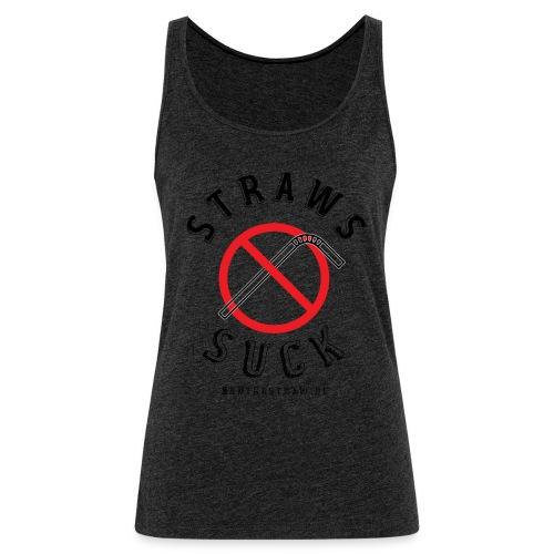 Straws Suck Classic - Women's Premium Tank Top