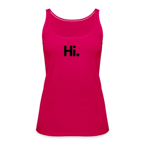 Social Fashion - 'Hi' - Women's Premium Tank Top