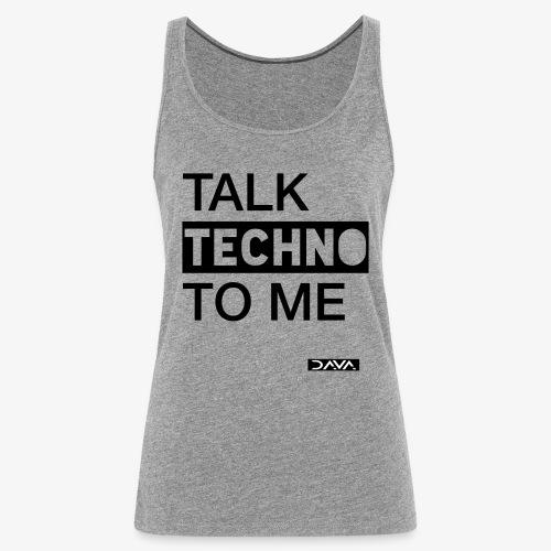 Talk Techno - black - Women's Premium Tank Top