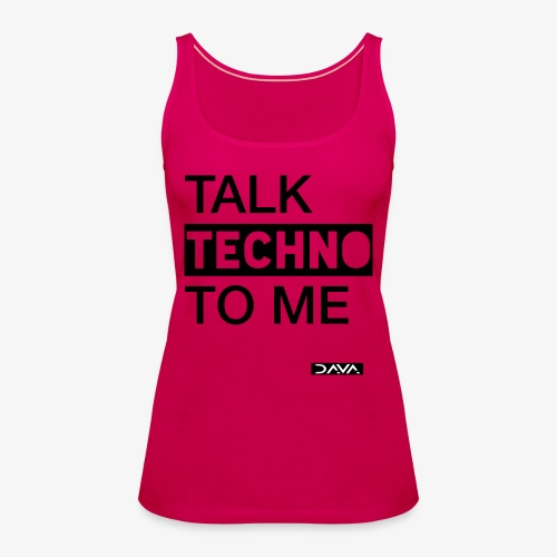 Talk Techno - black - Women's Premium Tank Top