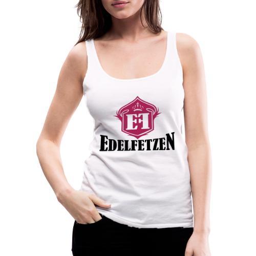 EdelFetzen - Frauen Premium Tank Top
