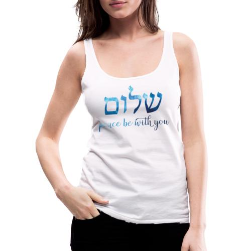 Blaues Aquarell Shalom – Peace be with you - Frauen Premium Tank Top