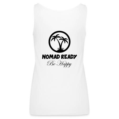 nomadready behappy - Débardeur Premium Femme