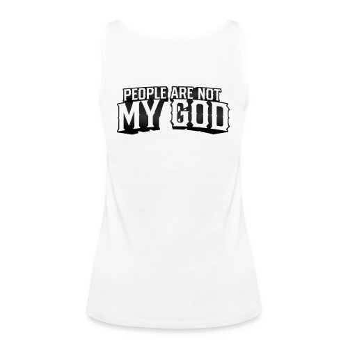 pople are not god - Vrouwen Premium tank top