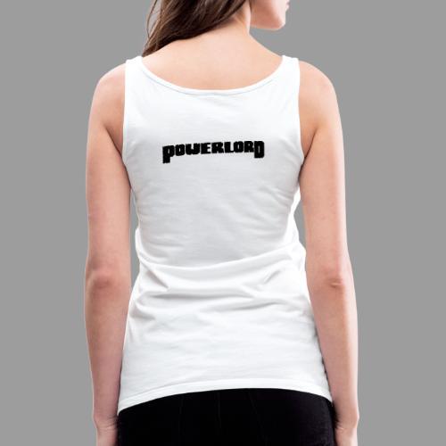 Powerlord Schriftzug - Frauen Premium Tank Top