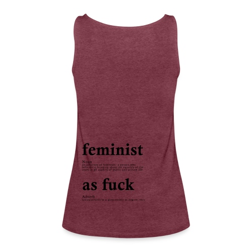FEMINIST AF - Frauen Premium Tank Top