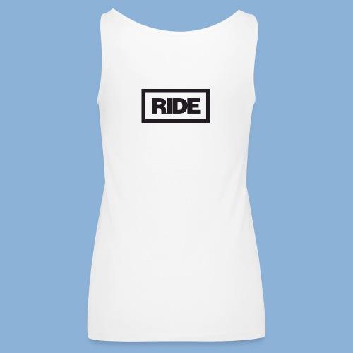 Ride Merchandise - Women's Premium Tank Top