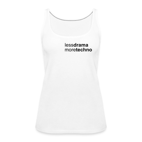 Less Drama nero png - Women's Premium Tank Top