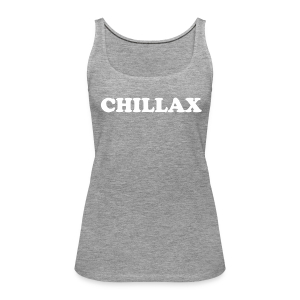 chill Collection - Premium singlet for kvinner