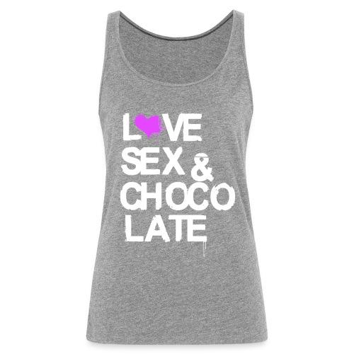 Love, Sex & Chocolate - Frauen Premium Tank Top