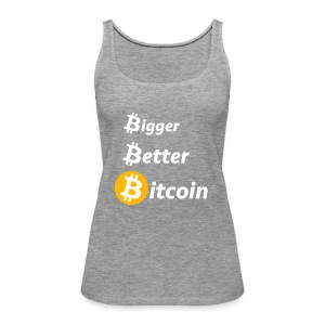 Bitcoin Slogan - Frauen Premium Tank Top
