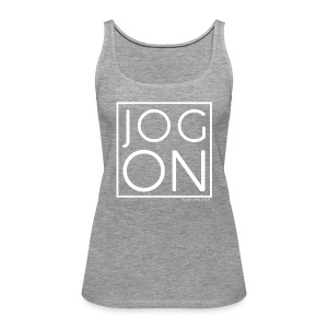 JOG ON - Women's Premium Tank Top