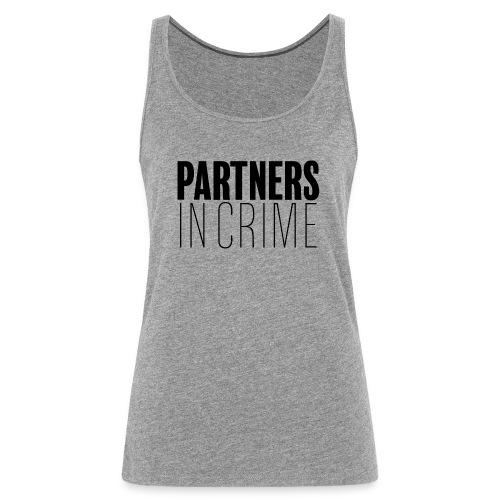 Partenaires du crime - Débardeur Premium Femme