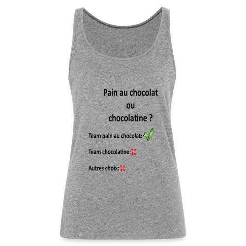 Pain au chocolat ou chocolatine ? - Débardeur Premium Femme