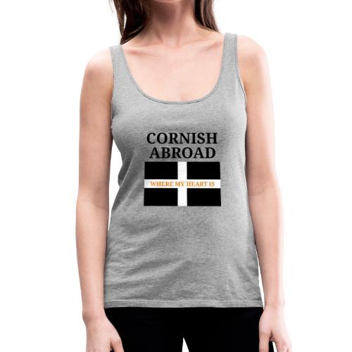 Cornish abroad - Women's Premium Tank Top