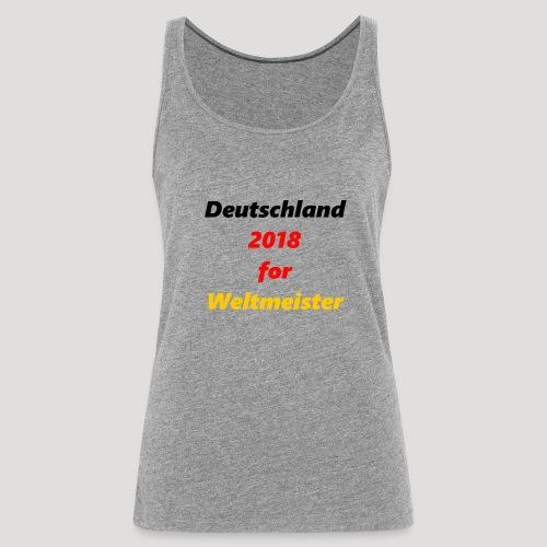 Deutschland for Weltmeister - Frauen Premium Tank Top