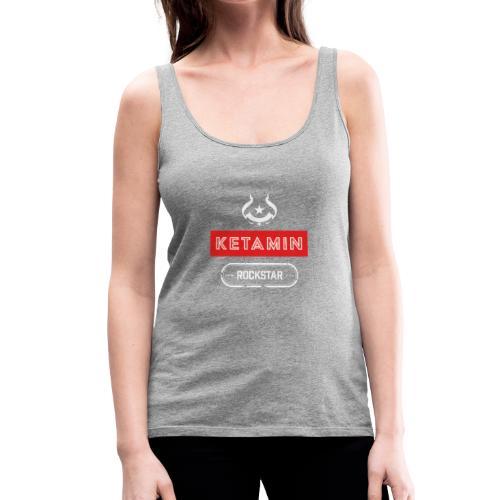 KETAMIN Rock Star - Weiß/Rot - Modern - Frauen Premium Tank Top